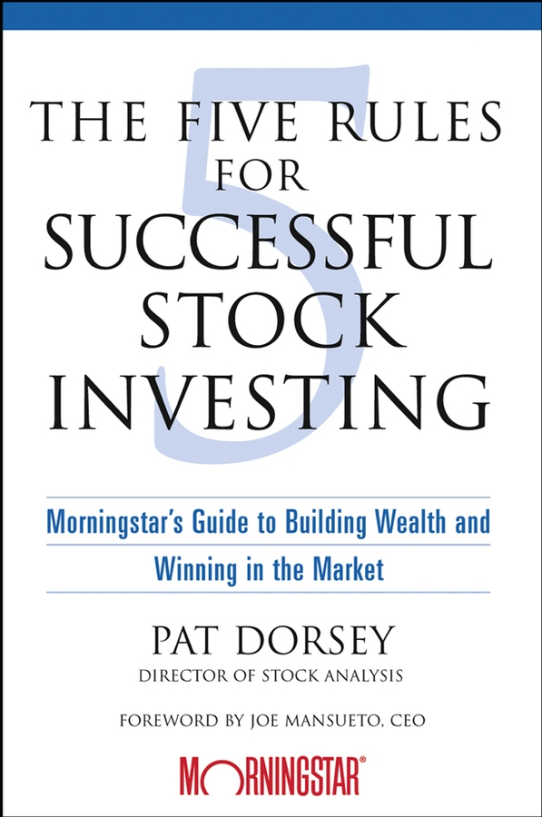 Download Ebook The Five Rules for Successful Stock Investing by Pat Dorsey Pdf