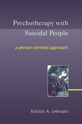 Psychotherapy with Suicidal People by Antoon A. Leenaars