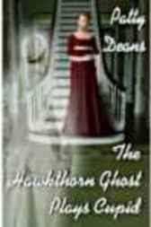The Hawkthorn Ghost Plays Cupid by Deans Patty