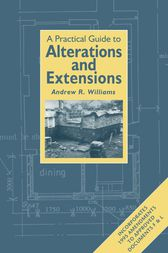 Practical Guide to Alterations and Extensions by Andrew R. Williams