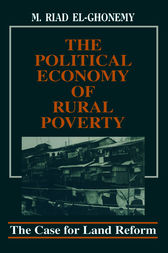 The Political Economy of Rural Poverty by M. Riad El-Ghonemy