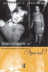 Mainstream or Special? by Josephine Jenkinson