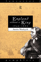 England Without a King 1649-60 by Austin Woolrych