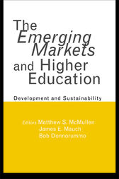 The Emerging Markets and Higher Education by Matthew S. McMullen