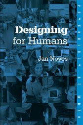 Designing for Humans by Jan Noyes
