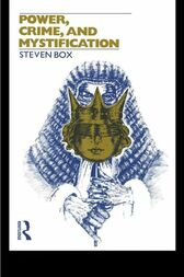 Power, Crime and Mystification by Steven Box