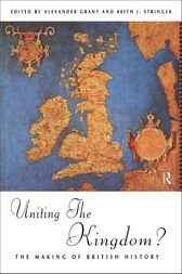 Uniting the Kingdom? by Alexander Grant