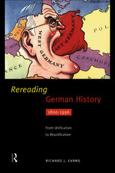 Rereading German History by Richard Evans