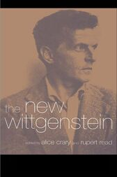 The New Wittgenstein by Alice Crary