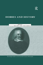 Hobbes and History by G.A. John Rogers