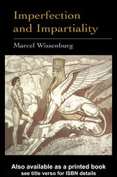 Imperfection and Impartiality by Marcel L.J. Wissenburg