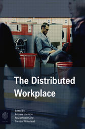 The Distributed Workplace by Andrew Harrison
