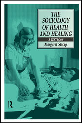The Sociology of Health and Healing by Professor Margaret Stacey