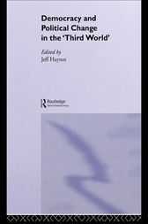 Democracy and Political Change in the Third World by Jeff Haynes