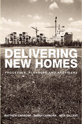 Delivering New Homes by Nick Gallent