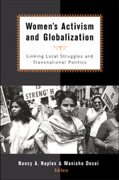 Women's Activism and Globalization by Nancy A. Naples