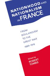 Nationhood and Nationalism in France by Robert Tombs