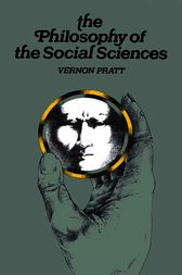 Philosophy and the Social Sciences by Vernon Pratt