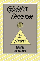 Godel's Theorem in Focus by S.G. Shanker
