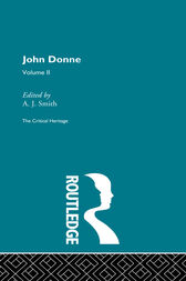 John Donne: The Critical Heritage by A.J. Smith