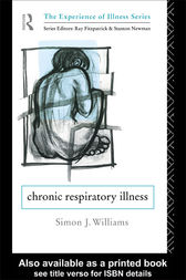 Chronic Respiratory Illness by Simon J. Williams