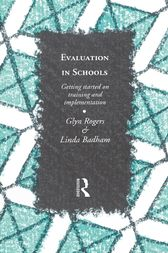 Evaluation in Schools by Glyn Rogers