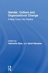 Gender, Culture and Organizational Change by Catherine Itzen