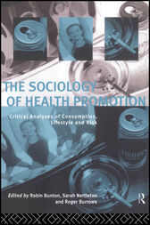 The Sociology of Health Promotion by Robin Bunton