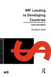 IMF Lending to Developing Countries by Graham Bird