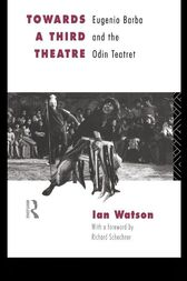 Towards a Third Theatre by Ian Watson