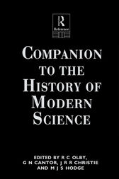 Companion to the History of Modern Science by G N Cantor