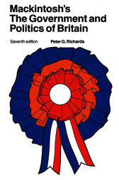 Mackintosh's The Government and Politics of Britain by Peter G. Richards