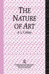 The Nature of Art by A. L. Cothey
