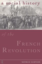 A Social History of the French Revolution by Norman Hampson