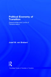 Political Economy of Transition by Jozef M. van Brabant