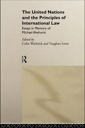 The United Nations and the Principles of International Law by Vaughan Lowe