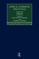 John R. Commons: Selected Essays by Malcolm Rutherford