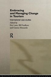 Embracing and Managing Change in Tourism by Bill Faulkner