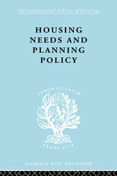 Housing Needs and Planning Policy by J Barry Cullingworth