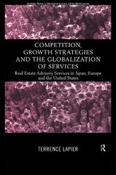 Competition, Growth Strategies and the Globalization of Services by Terence LaPier