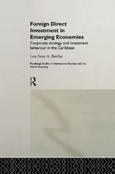 Foreign Direct Investment in Emerging Economies by Lou Anne A. Barclay