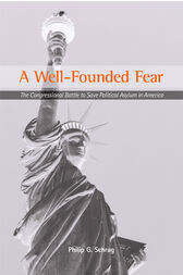 A Well-Founded Fear by Philip G. Schrag