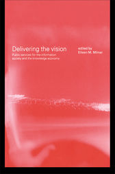 Delivering the Vision by Eileen Milner