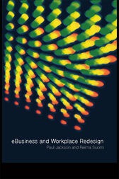 e-Business and Workplace Redesign by Paul Jackson
