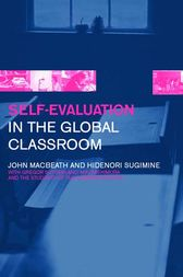 Self-Evaluation in the Global Classroom by John MacBeath