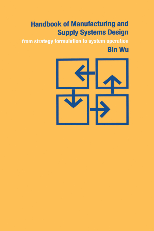 Download Ebook Handbook of Manufacturing and Supply Systems Design by Bin Wu Pdf