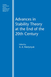 Advances in Stability Theory at the End of the 20th Century by A.A. Martynyuk