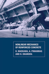 Non-Linear Mechanics of Reinforced Concrete by K. Maekawa