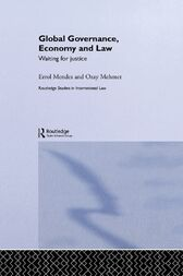 Global Governance, Economy and Law by Errol Mendes