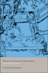Women and the Family in Chinese History by Patricia Ebrey